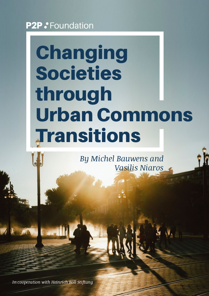 Changing Societies Through Urban Commons Transitions