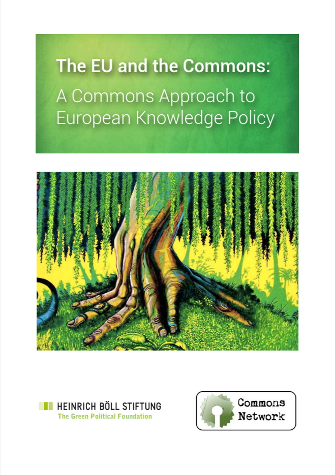 The EU and the Commons: A Commons Approach to European Knowledge Policy