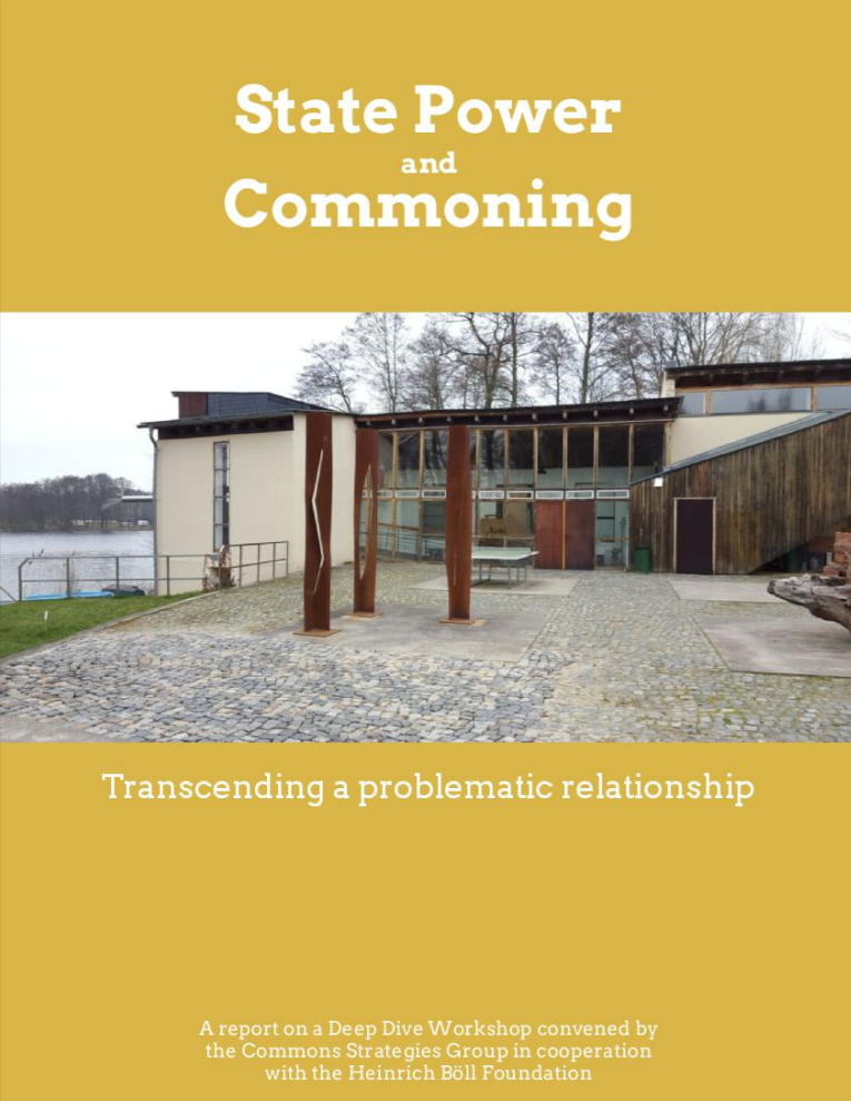State Power and Commoning: Transcending a Problematic Relationship